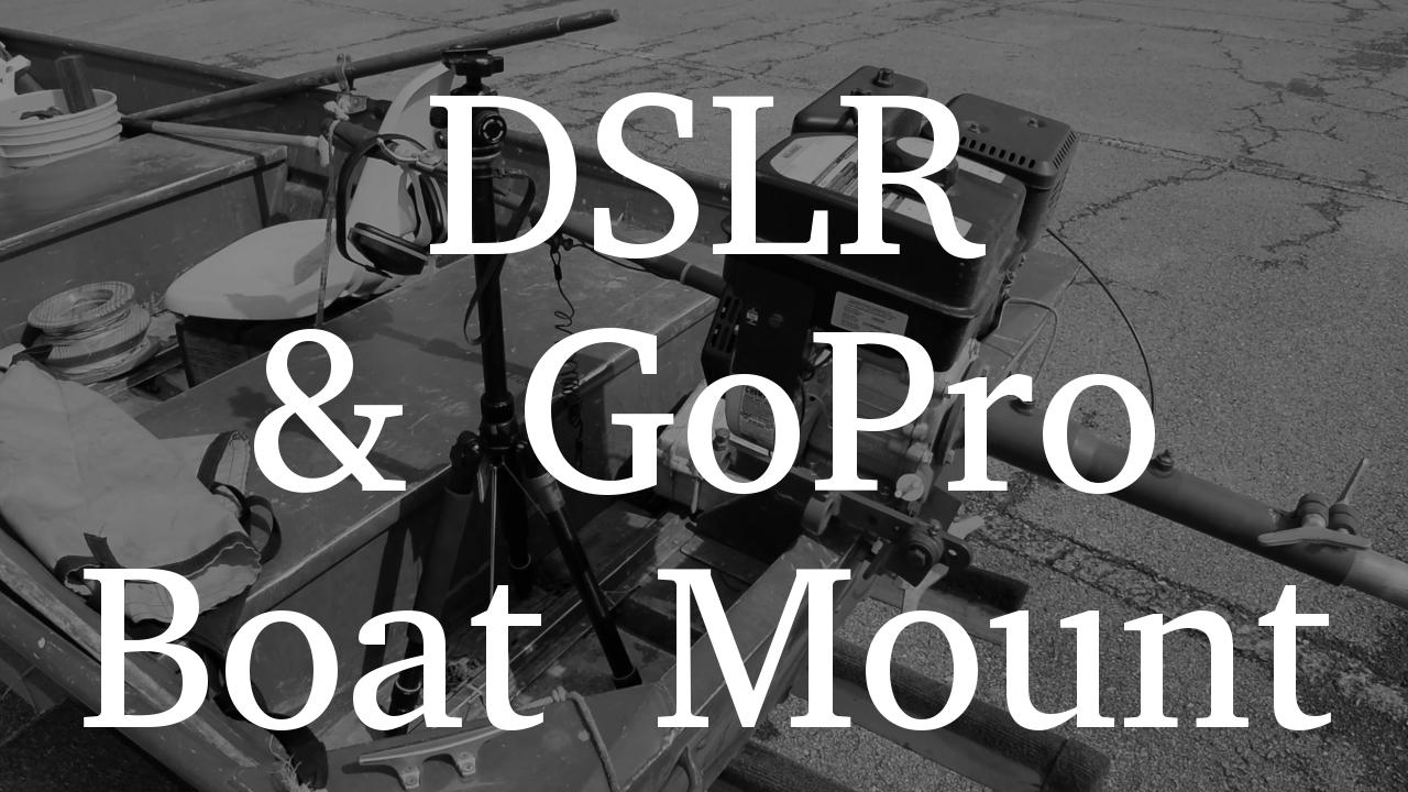 DSLR Boat Mount