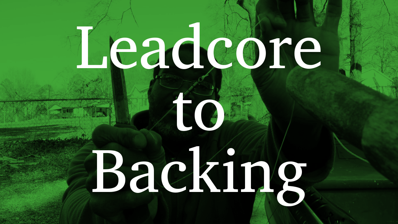 Leadcore to Backing