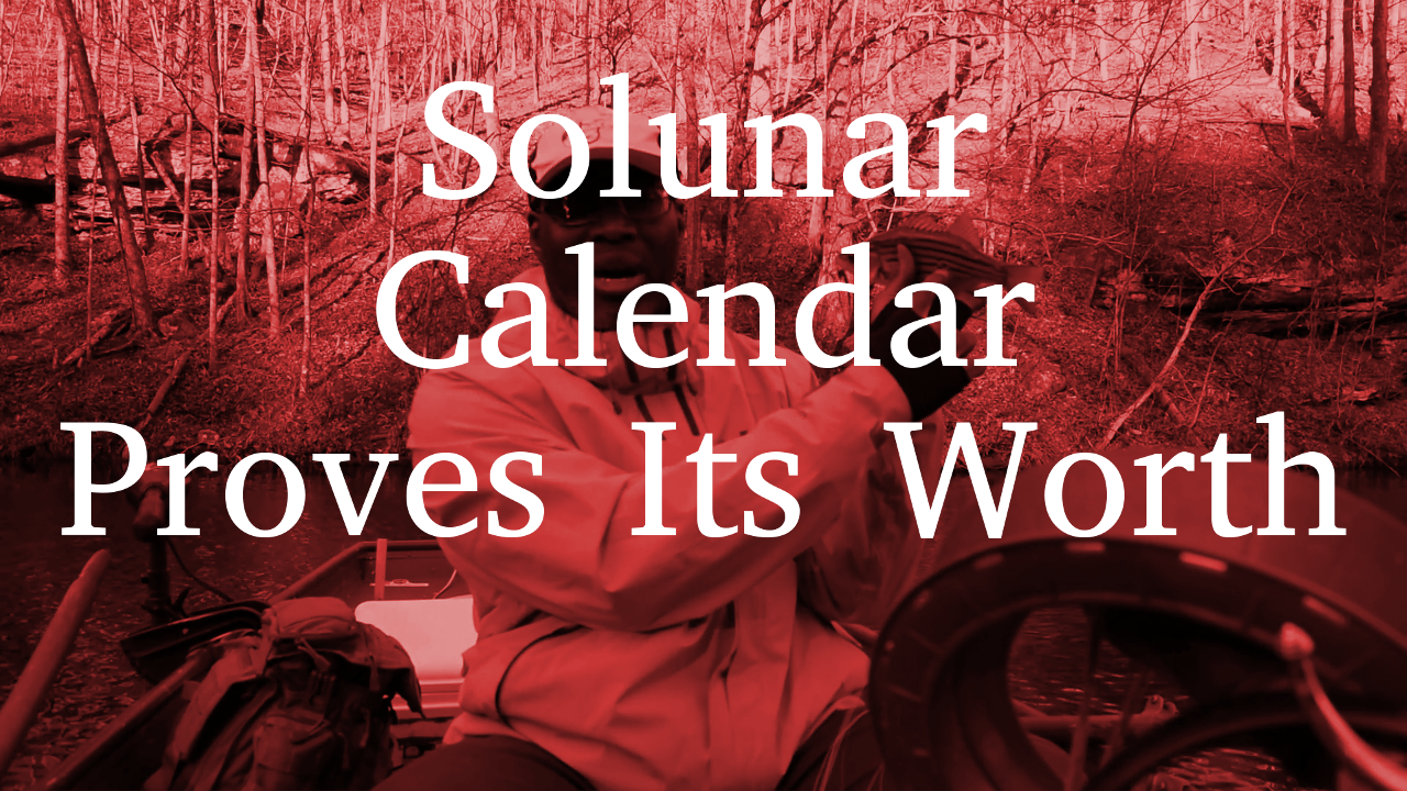 Solunar Calendar Proves Its Worth